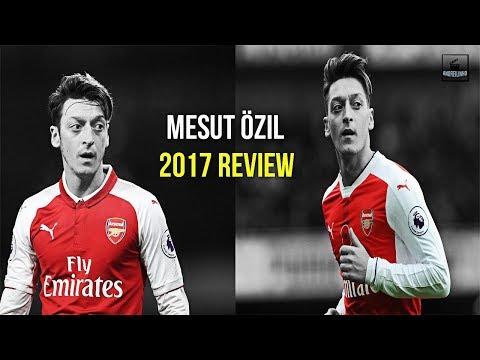 Mesut Özil ● 2017 Full Year Review ● Sublime Skills, Assists & Goals - HD