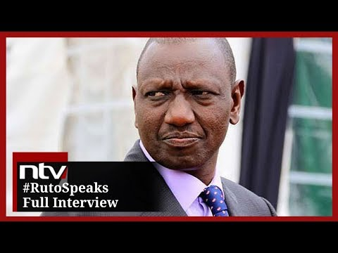 #RutoSpeaks || DP Ruto's Full Interview on NTV Kenya