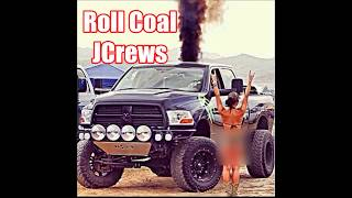 Roll Coal - JCrews