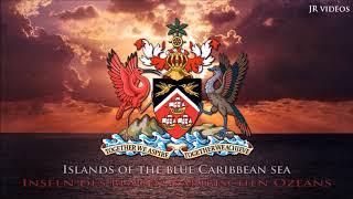 Nationalhymne von Trinidad und Tobago (EN/DE Text) - TT Anthem (German)