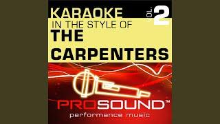 Superstar (Karaoke Instrumental Track) (In the style of Carpenters)
