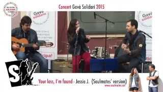 SOULMATES - Your loss, I'm found (Jessie J. version) - www.soulmates.cat