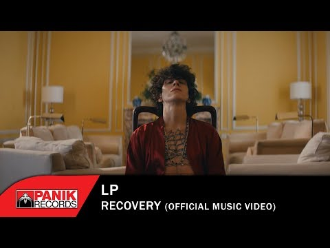 LP - Recovery - Official Music Video