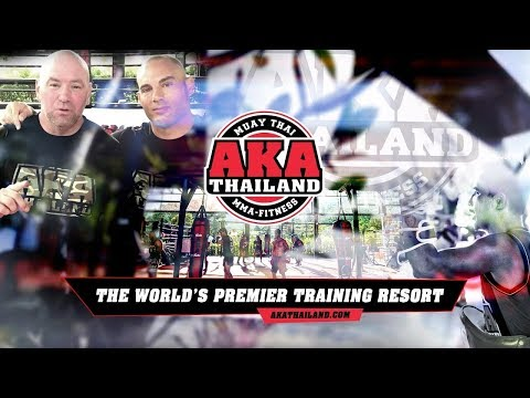 UFC President Dana White Introduces The AKA Thailand Super Gym In Phuket Thailand!