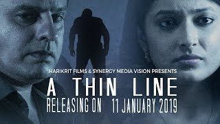 A Thin Line | Official Trailer | Rahul Roy | 11 January 2019