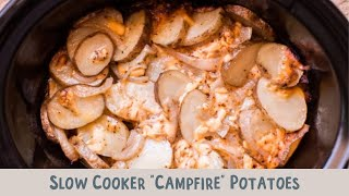 "Slow Cooker ""Campfire"" Potatoes"