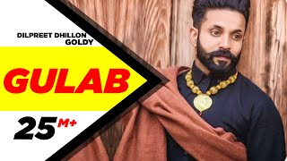 Gulab Full Song  Dilpreet Dhillon Ft Goldy Desi Crew  Latest Punjabi Songs 2015  Speed Records
