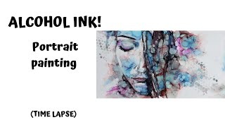 ALCOHOL INK PORTRAIT PAINTING: With Just 2 Inks!!! : Speed Painting