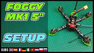 Come Costruire un Drone FPV Compatto - Foggy MK1 Parte 2: Setup