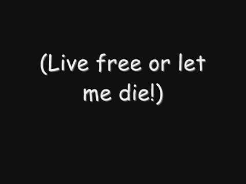 Significato della canzone Let me live free or let me die di Skillet
