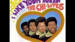 IT'S TIME FOR LOVE       THE CHI-LITES
