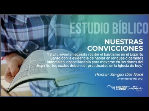 Nuestras Convicciones: 12.1 El creyente necesita recibir el bautismo en el Espíritu Santo | Centro de Vida Cristiana
