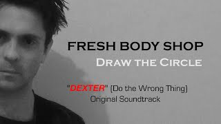 Fresh Body Shop - Draw The Circle