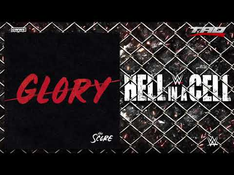 """WWE: Hell In A Cell 2018 - """"Glory"""" - Official Theme Song"""