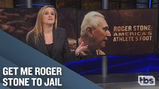 Roger Stone: America's Athlete's Foot | January 30, 2019 Act 1 | Full Frontal on TBS