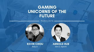 Gaming Unicorns of the Future