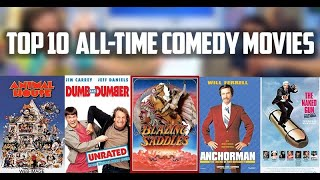 TOP 10 ALL-TIME COMEDY MOVIES