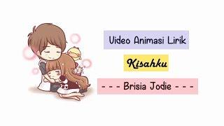 Brisia Jodie   Kisahku Lirik Animasi