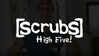 Scrubs   High Five!