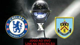 Chelsea X Burnley Ao Vivo