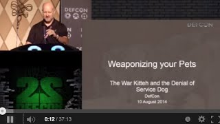 DEF CON 22 - Gene Bransfield - Weaponizing Your Pets: The War Kitteh and the Denial of Service Dog