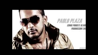 Paolo Plaza- Como pudiste olvidar