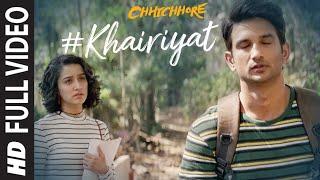 Khairiyat Full Video   Chhichhore   Nitesh Tiwari   Arijit Singh