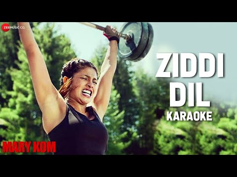 Download Ziddi Dil Karaoke + Lyrics (Instrumental) | MARY KOM | Priyanka Chopra HD Mp4 3GP Video and MP3