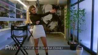 50 Pyetje Me Zanfina Ismailin