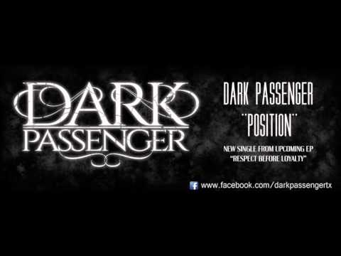 Dark Passenger - Position