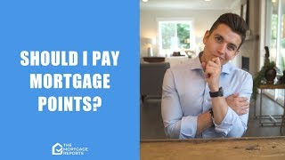 Should I Pay Mortgage Points?