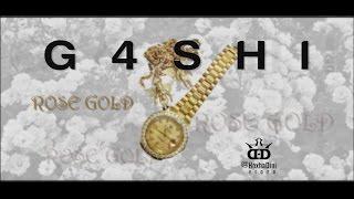 G4SHI   ROSE GOLD ( Video Lyrics ) 2015