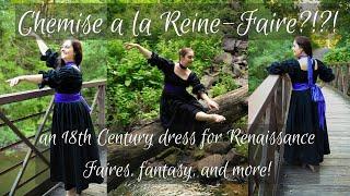 Chemise A La Reine Faire?! A Dress Thats Historical, Fantasy, And More
