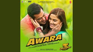 "Awara (From ""Dabangg 3"")"