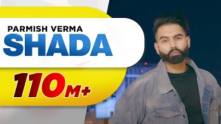 Watch Parmish Verma's newest video 'Shada' right here exclusively on Speed Records.  Singer - Parmish Verma  Music - Desi Crew  Lyrics - Sarba Maan  Video By - Parmish Verma  Mix & Mastered - Sameer Charegaonkar (FB - http://m.facebook.com/sameer,charegaonkar/) Promotion By - GK Digital  Label - Speed Records   Listen 'SHADA' exclusively on Hungama right here http://goo.gl/qDwR5n  Like || Share || Spread || Love     Enjoy & stay connected with us! ► Subscribe to Speed Records : http://bit.ly/SpeedRecords ► Like us on Facebook: https://www.facebook.com/SpeedRecords ► Follow us on Twitter: https://twitter.com/Speed_Records ► Follow us on Instagram: https://instagram.com/Speed_Records ► Follow on Snapchat : https://www.snapchat.com/add/speedrecords    Virasat Facebook Link - https://m.facebook.com/Virasat-152196... Oops TV Facebook Link - https://m.facebook.com/oopstvfun/  Foodies - Instagram - http://instagram.com/speedfoodies Facebook - http://bit.ly/2yvcBB9 Snapchat - https://www.snapchat.com/add/officialfoodies YouTube - https://www.youtube.com/channel/UCYg1fDh97uJwKwCU_-uyo2A  Poon Poon -  Snapchat - https://www.snapchat.com/add/poonpoon0001 Youtube - http://bitly.com/2hwYOnx Facebook - https://www.facebook.com/officialpoonpoon Instagram - https://instagram.com/poonpoonofficial