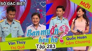 ban-muon-hen-ho-so-dac-biet-tap-283-full-van-thuy-thi-que-quoc-hoan-cam-chuong-%f0%9f%92%96