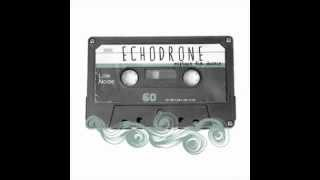 Echodrone - Are 'Friends' Electric?