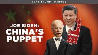Joe Biden: China's Puppet