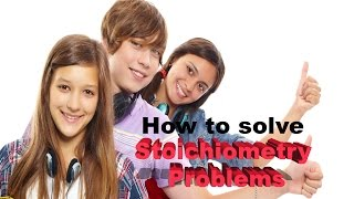 How To Solve Stoichiometry Problems Introduction