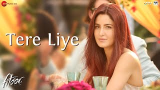 Tere Liye - Song Video - Fitoor