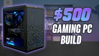 2020 Budget $500 Gaming PC