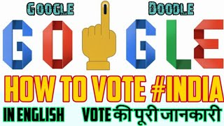 How to Vote India/ How to Vote In English/ How to Vote India Doodle English/ India Elections 2019
