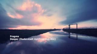 Fragma - Deeper (Duderstadt Uplifting Dub Mix)[LO:GO21]