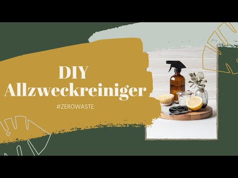 Zero Waste #8 - Allzweckreiniger/ Reinigungsmittel selber machen