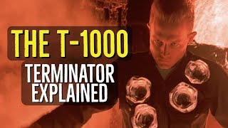 The T 1000 (TERMINATOR Explained)