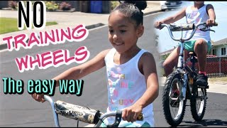 How To Ride A Bike WITHOUT Training Wheels (The EASY way)