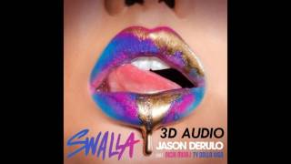 [3D AUDIO!!!] Jason Derulo - Swalla ft. Nicki Minaj  Ty Dolla $ign (Download audio!)