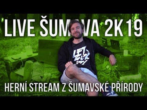 LIVE ŠUMAVA 2K19 | Herní stream z šumavské přírody | Pozvánka