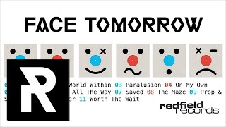 02 Face Tomorrow - My World Within