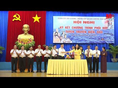 Tỉnh ủy và Đảng ủy Quân chủng Hải quân Việt Nam ký kết phối hợp tuyên truyền biển, đảo